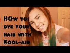 ▶ How to Dye Your Hair with Kool-aid - YouTube