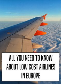 All you need to know about low cost airlines in Europe, how to find cheap flights in Europe
