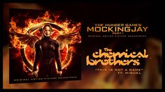 """""""This Is Not A Game"""" by The Chemical Brothers ft Miguel: http://po.st/MockingjayPt1 from the upcoming The Hunger Games: Mockingjay Part I Soundtrack"""