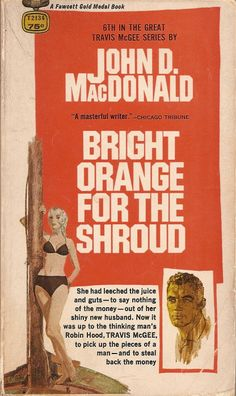 Bright Orange for the Shroud - John D. MacDonald