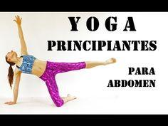 Yoga para PRINCIPIANTES - Adelgazar Abdomen - YouTube