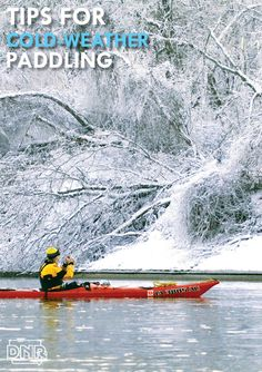 Great tips for canoeing and kayaking in cold weather from the Iowa DNR