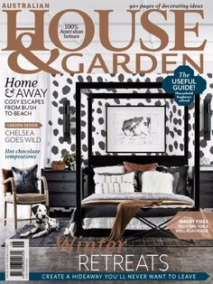 Australian House & Garden August 2016 Issue- Winter Retreats  #AustralianHouseandGarden #GardenDesigns #WinterRetreats #ebuildin