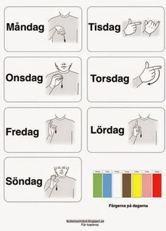 veckodagar-arkiv - Tecken som stöd - Toppbloggare på Womsa Sign Language Book, Kids Barn, Learn Swedish, Swedish Language, Dont Touch My Phone Wallpapers, Lessons For Kids, Pre School, Special Education, Teaching Kids
