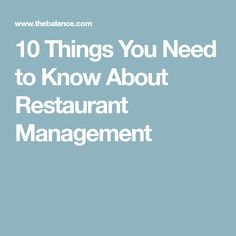 10 Things You Need to Know About Restaurant Management
