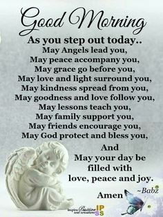 good morning quotes As you step out today. Love Good Morning Quotes, Good Morning Prayer, Good Morning Inspirational Quotes, Inspirational Prayers, Morning Blessings, Good Morning Picture, Good Morning Messages, Morning Prayers, Good Morning Good Night