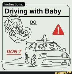 Instructions: Driving with Baby - iFunny :) Parenting Fail, Parenting Humor, Haha Funny, Funny Cute, Hilarious, Stupid Memes, Funny Memes, Baby Handling, Pregnancy Jokes