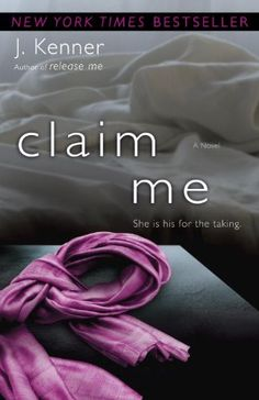 Claim Me (The Stark Trilogy): A Novel by J. Kenner,http://www.amazon.com/dp/0345545834/ref=cm_sw_r_pi_dp_bUMhsb15PK34CG4R  I rated this a 3.5