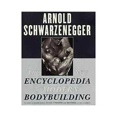 The modern bodybuilding encyclopedia pdf
