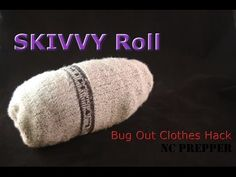 ▶ SKIVVY Roll - Bugout Clothes Hack - YouTube