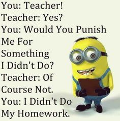 If you are looking for minion memes we have fine collection of Minions Memes Sarcasm.These Minions Memes Sarcasm are so beautiful. Humor Minion, Funny Minion Memes, Minions Quotes, Funny Texts, Funny Jokes, Minions Pics, Funny Food, Clean Funny Quotes, Funny Pranks