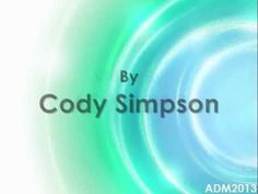 "Cody Simpson - All Day    ""You're like my favorite song on the radio, radio, radio, radio, I can listen to you all day."""