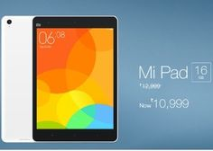 Xiaomi Mi Pad at Lowest Price at Rs 10999 Only on Flipkart - Best Online Offer