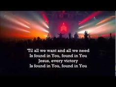 Found In You by Vertical Church Band Lyrics