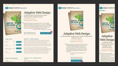 Responsive Web Design: Creating websites that react to virtually any form factor.