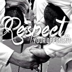If you don't have a good respect for your opponent, you are not going to be a gracious winner or a sportsmanlike loser.