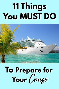 Booked a cruise? Now do these 11 Things you must do to prepare for your cruise to ensure you have the best cruise experience possible! Packing List For Cruise, Cruise Tips, Cruise Vacation, Vacation Trips, Vacations, How To Book A Cruise, Alaskan Cruise, Cruise Destinations, Best Cruise