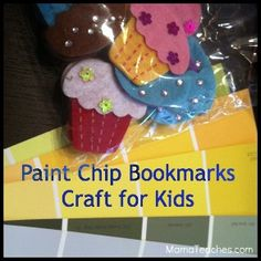Paint Chip Bookmarks! Great Way to inspire your summer reader!..with supplies we already have around the house!