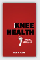 Total Knee Health - Various exercises to strengthen knees and supporting muscles.