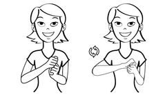 Video: Wash in Baby Sign Language Signing: The wash sign is made by making both hands into a fist, holding the two fists together, and twisting the two fists back and forth. Figure: Wash in Baby Si… Simple Sign Language, Sign Language Words, Sign Language Alphabet, Baby Sign Language, American Sign Language, Deaf Sign, Asl Signs, Libra, Baby Asl