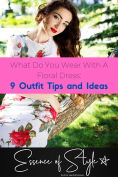 Need some help with styling a floral dress or you want to know what you wear with a floral dress? If your answer is YES, I have 9 ideas to help you out! Floral Dress Outfits, Casual Dress Outfits, Business Casual Men, Vacation Outfits, Men Looks, Mens Clothing Styles, Summer Looks, Looking For Women, Daily Fashion