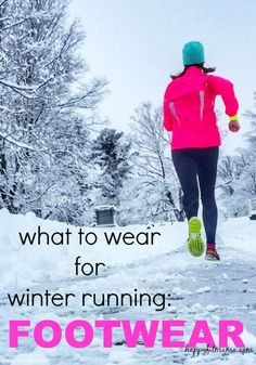 Winter weather doesn't need to have you running for the treadmill.  With the right footwear, you can run anywhere!   happyfitmama.com