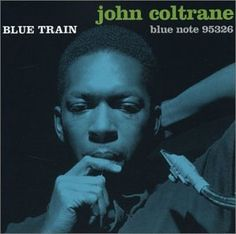 Blue Train (Bonus Tracks)