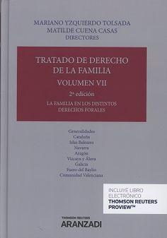 Tratado de Derecho de la familia / directores, Mariano Yzquierdo Tolsada, Matilde Cuena Casas. - 2ª ed. - 2017