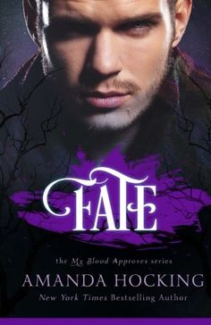 Fate (My Blood Approves) (Volume 2) by Amanda Hocking