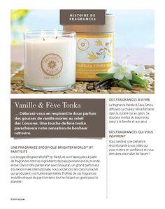 #fragrance #vanille #fevetonka #brighter #world #partylite www.partylite.fr