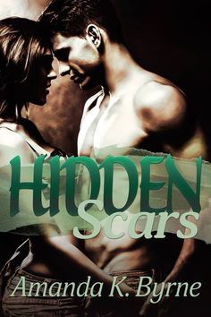 Guilty pleasure   Mythical Books: the match her was waiting for - Hidden Scars (Hidden Scars #1) by Amanda K. Byrne