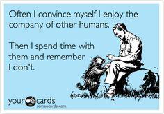 haha, sometimes true.