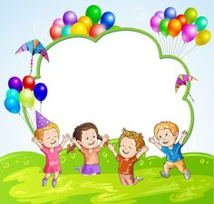 """""""Kids"""": """"Joy at the party"""" Boarder Designs, Birthday Charts, Kids Background, Happy Children's Day, School Frame, School Clipart, Birthday Frames, Borders And Frames, Child Day"""