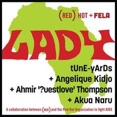 tUnE-yArDs, Angelique Kidjo, Ahmir ?uestlove Thompson and Akua Naru - Lady
