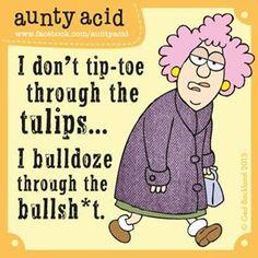 Aunty Acid  :)