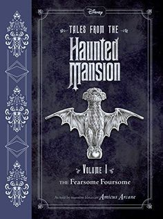 Tales from the Haunted Mansion: Volume I: The Fearsome Fo... https://www.amazon.com/dp/148471329X/ref=cm_sw_r_pi_dp_U_x_vc3qBbD4R9XQ5