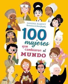 Buy 100 mujeres que cambiaron el mundo by Sandra Elmert, Sonia González and Read this Book on Kobo's Free Apps. Discover Kobo's Vast Collection of Ebooks and Audiobooks Today - Over 4 Million Titles! Tomoe, Marie Curie, Juan Fernandez, Spanish Teaching Resources, Girl Empowerment, Warrior Girl, We Are The World, Hands On Activities, Women In History