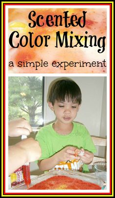 """Simple Experiment for Kids: Scented Color Mixing -- A few simple ingredients + a """"mysterious"""" experiment = happy kids!"""