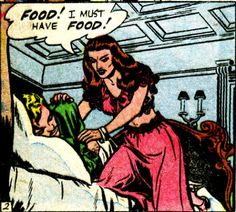 "Comic Girls Say.."" Food ..I must have food"" #comic #vintage"