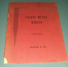 Materials towards a Bibliography of the works of Talbot Mundy by Day 1955 1st