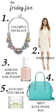 the friday five with baublebar colorful necklace, alice and olivia wrap dress, essie picked perfect, kate spade cedar street maise bag and kiehl's creamy eye cream with avocado M Loves M @Marmar