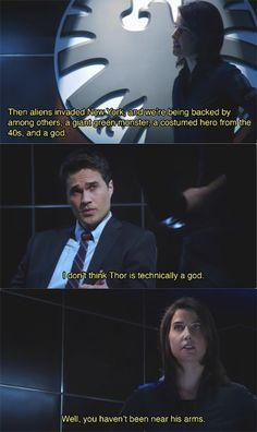 Agents of S. discussing a certain member of the Avengers! Thor is a god. :) God of Sexy ; Marvel Dc Comics, Marvel Heroes, Marvel Avengers, Dc Movies, Marvel Movies, Hulk, Agents Of S.h.i.e.l.d, Maria Hill, Marvels Agents Of Shield