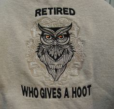 Fleece top embroidered by me with an owl design from the UT gang. I added the text just to give it some humor!