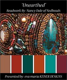 """Colorway and Bead Art:  """"Unearthed"""" by Nancy Dale  Visit Nancy's website:  http://nedbeads.blogspot.com/"""