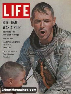 Life Magazine August 3, 1962 : Cover - Bob White greets his son after space flight.