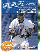 All-Access Duke Lacrosse, Volume I: One-on-One and Team Drills - with John Danowski,  Duke University Men's Lacrosse Coach;  2013 and 2010 NCAA Champions;  2007 NCAA Runner-Up; 2007 ACC Coach of the Year; 3x ACC regular season and tournament champions, and over 300 career wins
