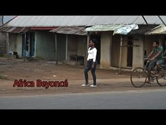 AFRICA BEYONCE - YouTube