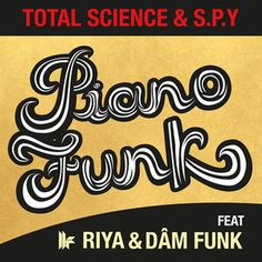 Total Science & S.Y - 'Piano Funk' ft. Riya & DâM-FunK - Toolroom Records by Riyamusic, via SoundCloud.