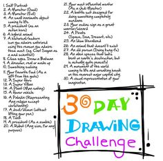 ideas list Drawing challenges - Wow, some of these would be challenges, but many are quite . Drawing challenges - Wow, some of these would be challenges, but many are quite interesting.would be great for more hand drawing. 30 Day Drawing Challenge, 30 Day Challenge, Challenge Accepted, November Challenge, High School Art, Middle School Art, Comics Sketch, Sketchbook Assignments, Sketchbook Prompts