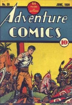 Adventure Comics (Volume) - Comic Vine